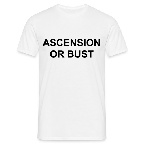 ASCENSION OR BUST - Men's T-Shirt