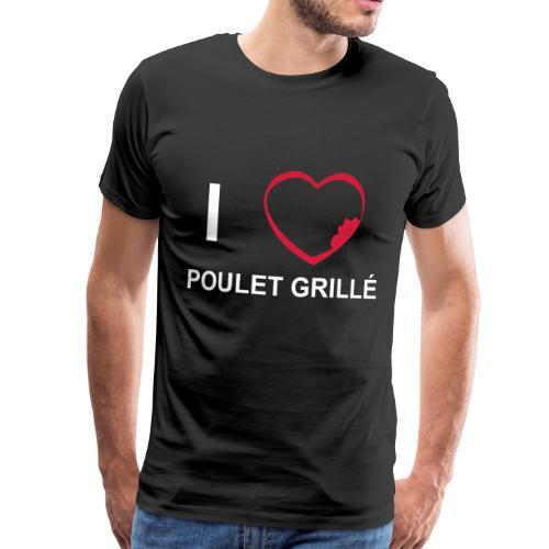 T-shirt Premium Homme I love Poulet Grillé - T-shirt Premium Homme