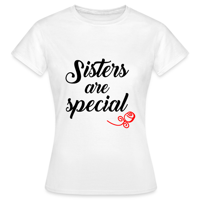 Sisters are special