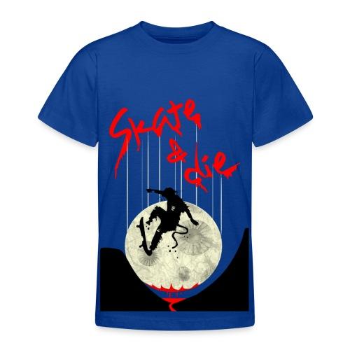 Skate & Die - Teen T-Shirt (blau) - Teenager T-Shirt