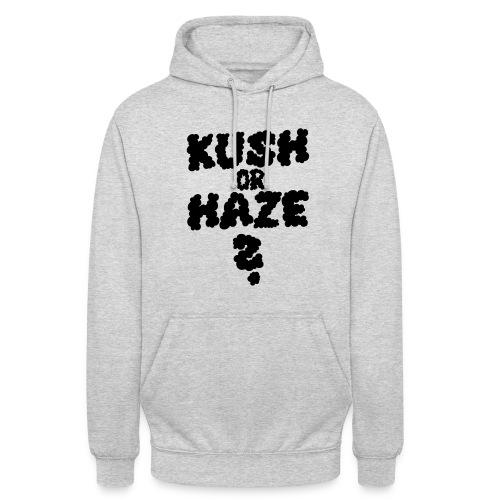 Kush or Haze? - Unisex Hoodie