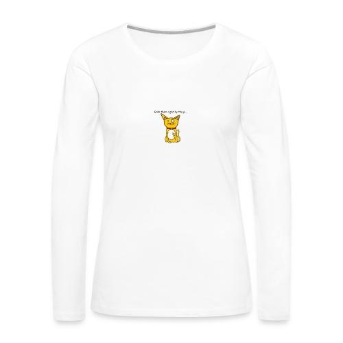 Grab them right by the p.... - Women's Premium Longsleeve Shirt