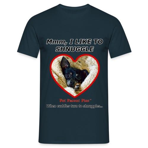 Mmm, I Like to Shnuggle – Men's T-Shirt - Men's T-Shirt
