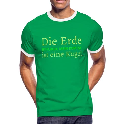 Die Erde ist FLACH! - Männer Kontrast-T-Shirt