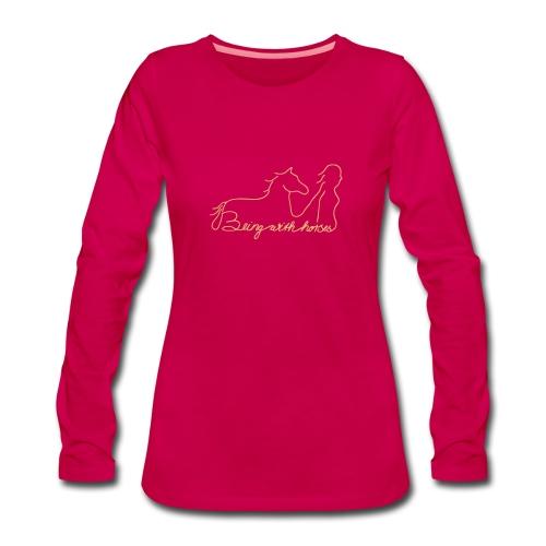 Being with horses Schriftzug, Woman Longsleeve ( Print Digital Sand) - Frauen Premium Langarmshirt