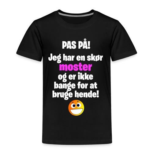 Pas På! (Børne-størrelse) - Børne premium T-shirt