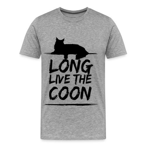Long Live The Coon T-Shirt - Männer Premium T-Shirt