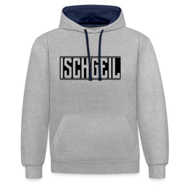 Isch Geil | Unisex Hoodie