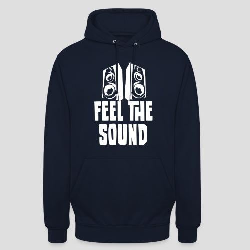 Feel the sound, Hoodie, men - Unisex Hoodie