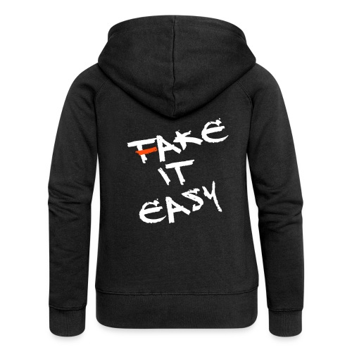 Fake / Take it easy! (Damen) - Frauen Premium Kapuzenjacke