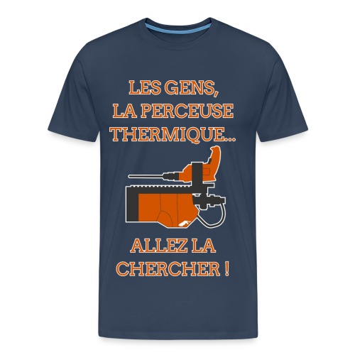 La Perceuse Thermique - T-shirt Premium Homme