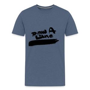 Draw A Line - Men's Premium T-Shirt