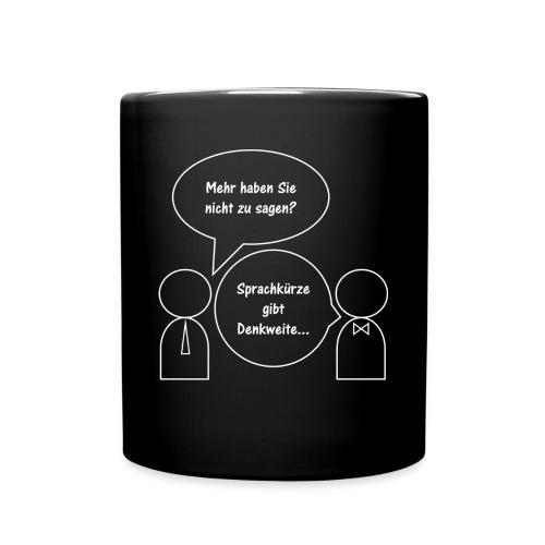 Sprachkürze gibt Denkweite - Tasse einfarbig