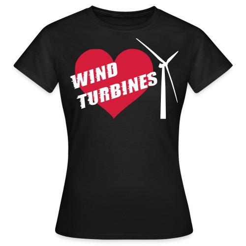 I love wind turbines! T-Shirts - Women's T-Shirt