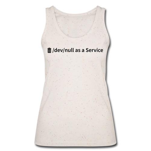 /dev/null as a Service - Frauen Bio Tank Top - Frauen Bio Tank Top von Stanley & Stella