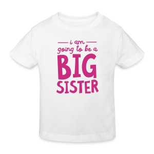 I Am going To Be A Big Sister Shirts - Kids' Organic T-shirt