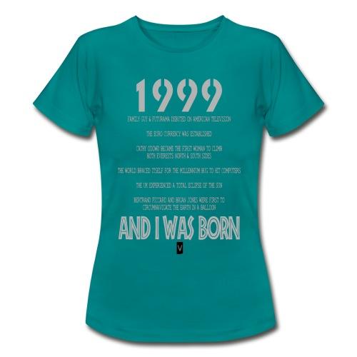 1999 18th birthday - Women's T-Shirt