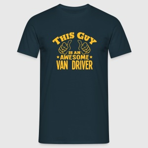 this guy is an awesome van driver - Men's T-Shirt