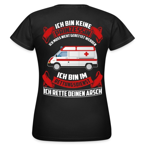 Rettungdienst - Prinzessin - Frauen T-Shirt