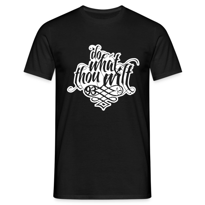 Do What Thou Wilt - Männer T-Shirt
