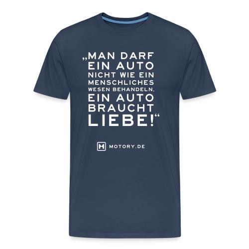 T-Shirt Ein auto braucht Liebe - Männer Premium T-Shirt