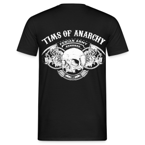 Tims Of Anarchy (BACK) - Men's T-Shirt