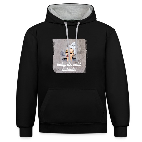 baby its cold outside gir running in cold winter - Contrast Colour Hoodie
