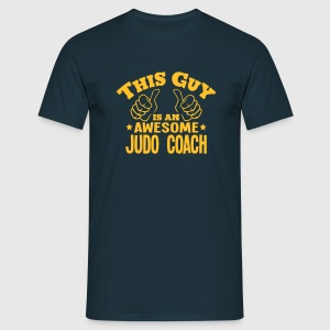 this guy is an awesome judo coach - T-shirt Homme