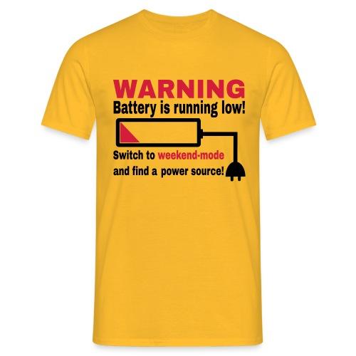 Wochenende Spruch T-Shirt - Männer T-Shirt