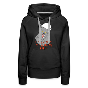 That Time of the Month - Women's Premium Hoodie - Women's Premium Hoodie