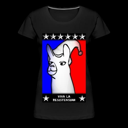 Camiseta mujer Viva la resistensiah (Todas las tallas) - Camiseta premium mujer