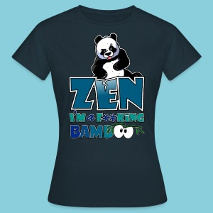 Women's T-Shirt Bad panda, be zen or not - Women's T-Shirt