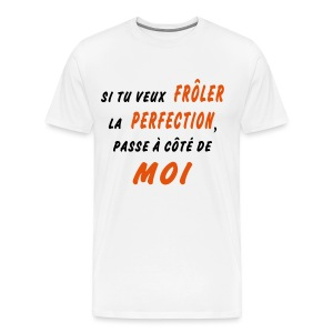 The perfection  - T-shirt Premium Homme