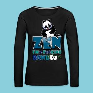 Women's T-Shirt Bad panda, be zen or not - Women's Premium Longsleeve Shirt