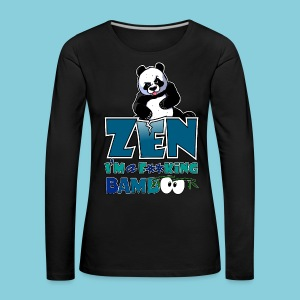 Women's T-Shirt Bad panda, be zen or not - Women's Premium Longsleeve Shirt