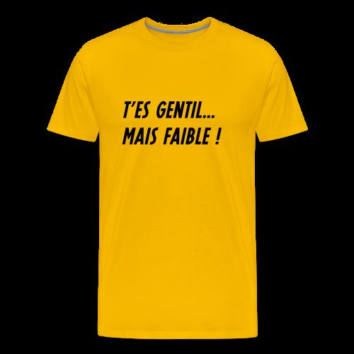 Teesh Gentil... mais faible jaune - T-shirt Premium Homme