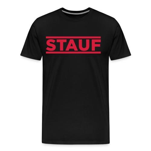 """""""STAUF"""" T-Shirt - Männer Premium T-Shirt"""