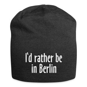 I'd rather be in Berlin Mütze - Jersey-Beanie