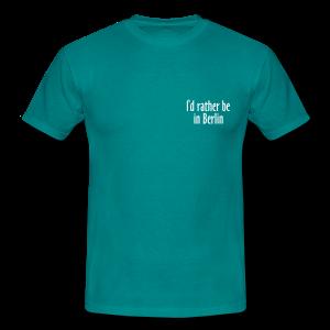 I'd rather be in Berlin T-Shirt - Männer T-Shirt