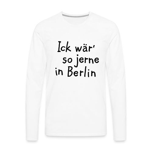 Ick wär' so jerne in Berlin