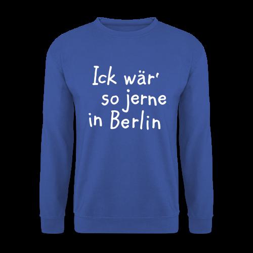 Ick wär so jerne in Berlin Pullover - Männer Pullover