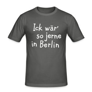 Ick wär so jerne in Berlin Slim Fit T-Shirt - Männer Slim Fit T-Shirt