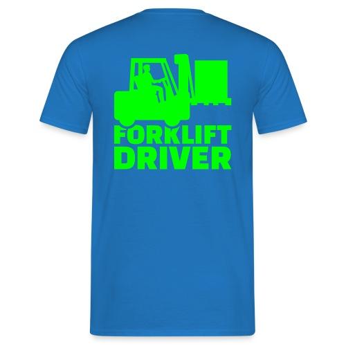 Forklift Driver - Männer T-Shirt