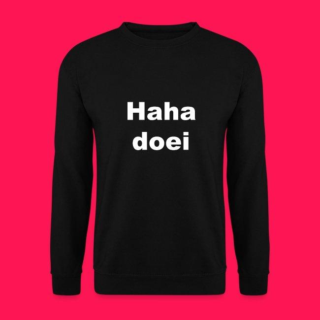 Mannen sweater 'Haha doei'