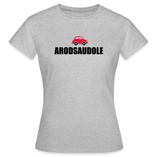 A rods Audole - Frauen T-Shirt