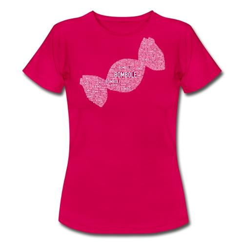 Bombole - Frauen T-Shirt