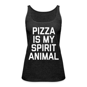 Pizza Spirit Animal Funny Quote Tops - Frauen Premium Tank Top