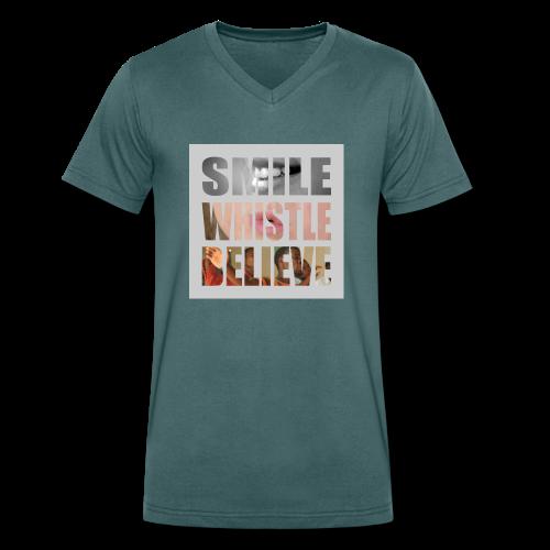 Smile, whistle & believe!!! - Männer Bio-T-Shirt mit V-Ausschnitt von Stanley & Stella