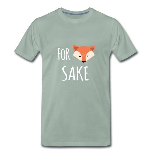 For Fox Sake Men's Tee - Mannen Premium T-shirt