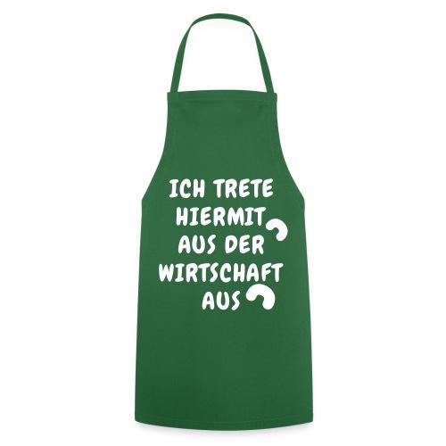 ist die Schrift auf Ihrer Kochschürze nicht mehr strahlend weiß ist es Zeit zum austreten - Kochschürze